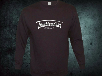 Troublemaker - Original Sweat