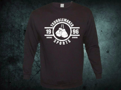 Troublemaker - Boxing Sports Sweat