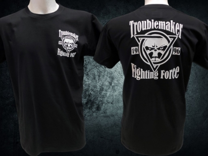 Shirt - Troublemaker Fighting Force